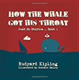 How the Whale Got His Throat, Rudyard Kipling, 1496101413