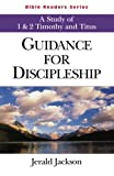 Guidance for Discipleship Student: A Study of 1 & 2 Timothy and Titus (Bible Readers Series)