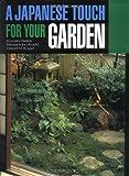 A Japanese Touch for Your Garden, Kiyoshi Seike and Masanobu Kudo, 4770016611