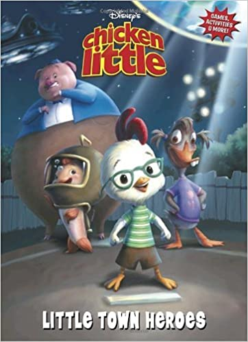 Chicken Little Little Town Heroes Deluxe Coloring Book By Disney Productions 2005 09 13 Amazon Com Books