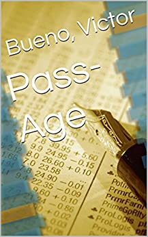 Pass-Age by [Bueno, Victor]