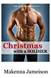 Christmas with a Soldier, Makenna Jameison, 1493668315