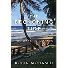 The Beckoning Tide: Holidays in Mayaro: A Memoir