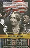 img - for Over the River...: Life of Lydia Maria Child, Abolitionist for Freedom, 1802-1880: A Companion Book to the Epic Documentary of the Same N book / textbook / text book