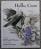 img - for Hello, Crow book / textbook / text book
