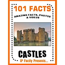 101 Facts... Castles! Castles for Kids (101 History Facts for Kids Book 2)
