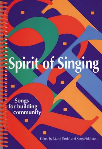 Spirit of Singing: Songs for Building Community
