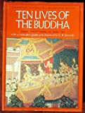 img - for Ten Lives of the Buddha (INSCRIBED & SIGNED) book / textbook / text book