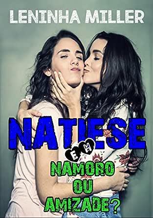 Namoro ou amizade? (Romance lésbico) (Natiese Livro 2) (Portuguese ...