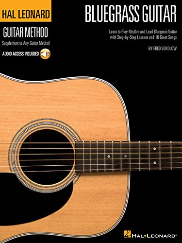 Download Hal Leonard Bluegrass Guitar Method: Learn to Play Rhythm and Lead Bluegrass Guitar with Step-by-Step Lessons and 18 Great Songs (Hal Leonard Guitar Method (Songbooks)) PDF