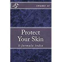 Protect  Your Skin: S-formula India
