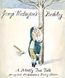 img - for George Washington's Birthday: A Mostly True Tale book / textbook / text book