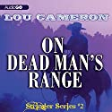 Stringer on Dead Man's Range: The Stringer Series, Book 2 Audiobook by Lou Cameron Narrated by Peter Berkrot