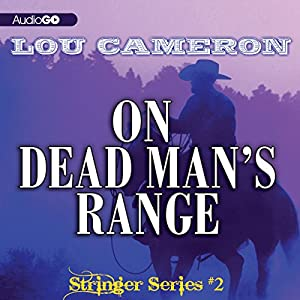 Stringer on Dead Man's Range Audiobook