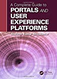 img - for A Complete Guide to Portals and User Experience Platforms book / textbook / text book