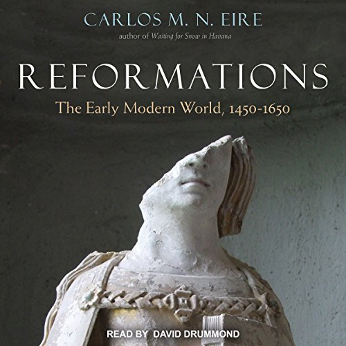 Reformations: The Early Modern World, 1450-1650 by Tantor Audio