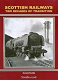 Scottish Railways: Two Decades of Transition