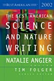 The Best American Science and Nature Writing 2002, , 0618134786