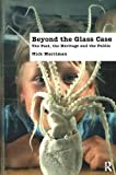 img - for Beyond the Glass Case: The Past, the Heritage and the Public, Second Edition book / textbook / text book