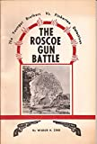 img - for The Roscoe Gun Battle The Younger Brothers vs. Pinkerton Detectives book / textbook / text book