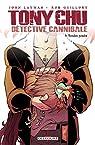Tony Chu, détective cannibale, tome 9 : Tendre  poulet par Layman