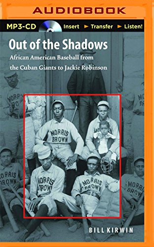 Books : Out of the Shadows: African American Baseball from the Cuban Giants to Jackie Robinson