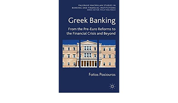 Amazon greek banking from the pre euro reforms to the amazon greek banking from the pre euro reforms to the financial crisis and beyond palgrave macmillan studies in banking and financial institutions fandeluxe Image collections