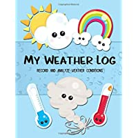 My Weather Log: Record And Analyze Weather Conditions