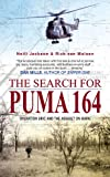 The Search for Puma 164, Neill Jackson and Rick van Malsen, 1920143572