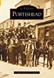 Front cover for the book Portishead by Kenneth Crowhurst