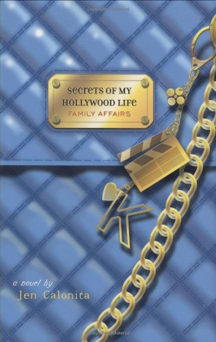 Download Family Affairs (Secrets of My Hollywood Life) pdf epub