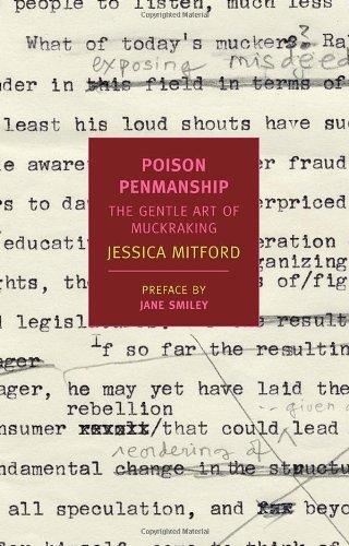 Poison Penmanship: The Gentle Art Of Muckraking (New York Review Books Classics)