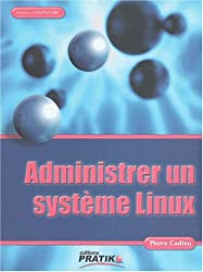 Administrer un système Linux