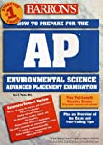 How to Prepare for the AP Environmental Science Exam, Gary S. Thorpe, 0764121618