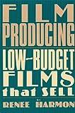 Film Producing, Renee Harmon, 0573606994