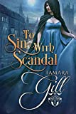 To Sin with Scandal: Short Novella