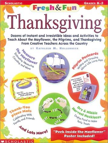 Thanksgiving (Fresh and Fun Ideas)