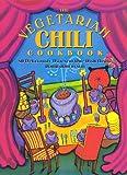 The Vegetarian Chili Cookbook, Robin Robertson, 1558321470