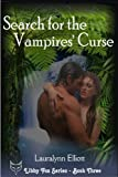 Search for the Vampires' Curse (Libby Fox Series Book 3)