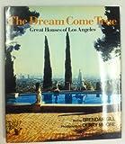 A Dream Come True, Brendan Gill, 0690019610