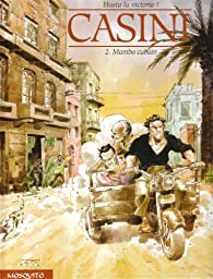 Hasta la victoria !, Tome 2 : Mambo cubain par Stefano Casini