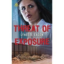 Threat of Exposure (Texas Ranger Justice)