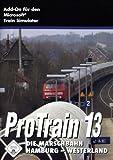 Train Simulator - Pro Train 13 Die Marschbahn Hamburg-Westerland