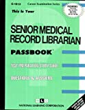 Senior Medical Record Librarian, Jack Rudman, 083731013X
