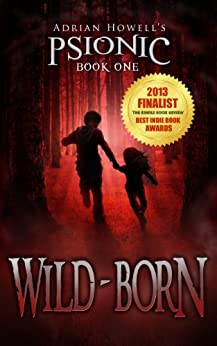 Wild-born (Psionic Pentalogy Book 1) by [Howell, Adrian]