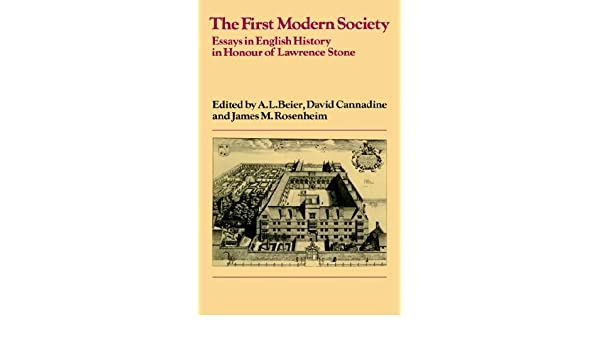 amazoncom the first modern society essays in english history in  amazoncom the first modern society essays in english history in honour of  lawrence stone past and present publications  a l  beier  english essay internet also a level english essay high school memories essay