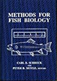 Methods for Fish Biology, C. B. Schreck, Peter B. Moyle, 091323558X