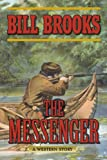 The Messenger, Bill Brooks, 1628736283
