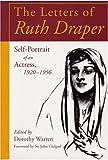 The Letters of Ruth Draper, Ruth Draper, 0809321882