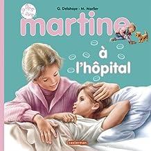 MARTINE À L'HÔPITAL T.16